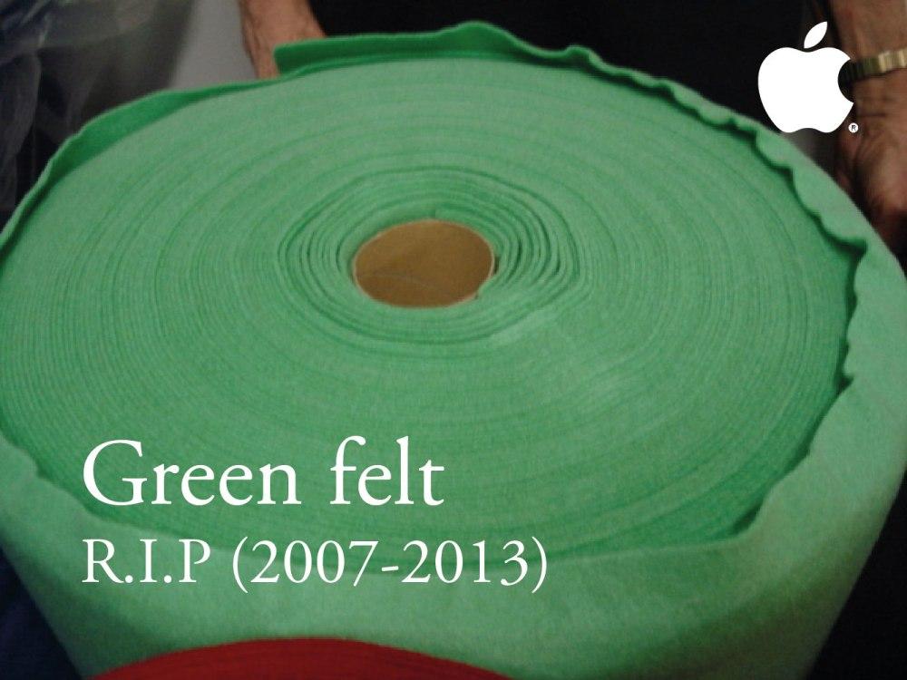Green Felt. RIP